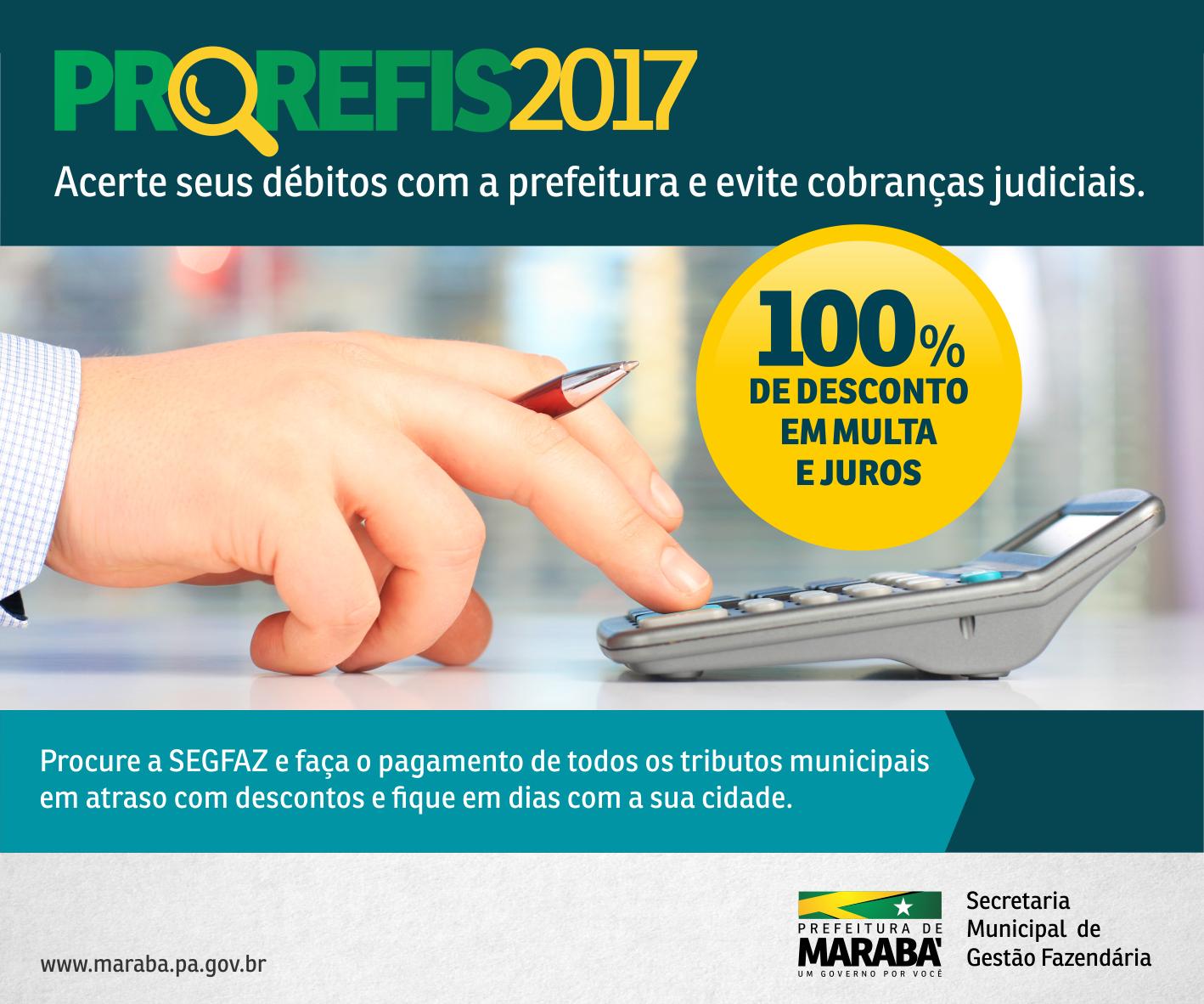PREFEITURA LANÇA O PROREFIS 2017 COM ATÉ 100% DE DESCONTO.