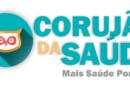 SAÚDE: CORUJÃO DA SAÚDE OCORRE EM TRÊS UNIDADES NESTA SEGUNDA-FEIRA