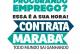 CONTRATA MARABÁ: VEJA AQUI AS VAGAS DE EMPREGO PARA ESTA QUINTA-FEIRA (21)