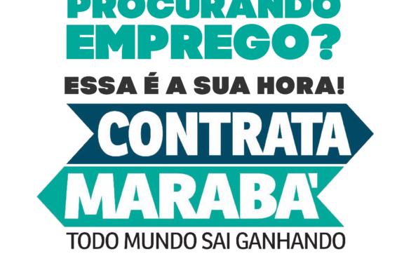 CONTRATA MARABÁ: VAGAS DE EMPREGO PARA QUARTA-FEIRA (27)