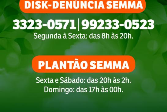 MEIO AMBIENTE: SEMMA DISPONIBILIZA CANAL DE DISK-DENÚNCIA E PLANTÕES